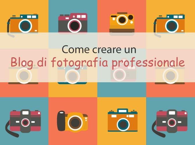 Creare un blog di fotografia professionale