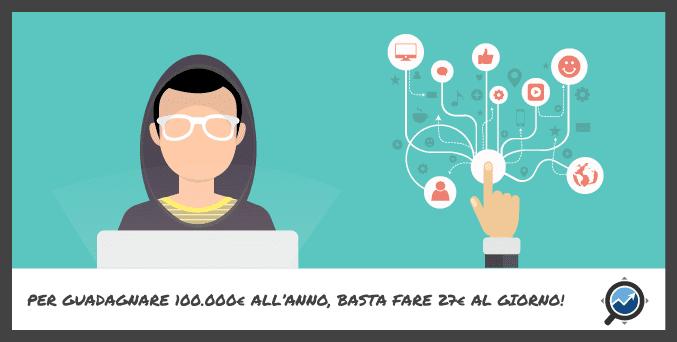 Come guadagnare online più di 100.000€ in un solo anno (iniziando da zero)